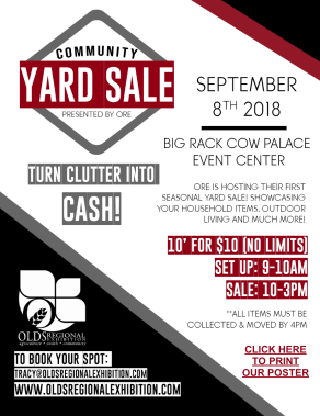 Yard Sale at the Olds Big Rack Cow Palace Event Centre on Friday, September 7th.